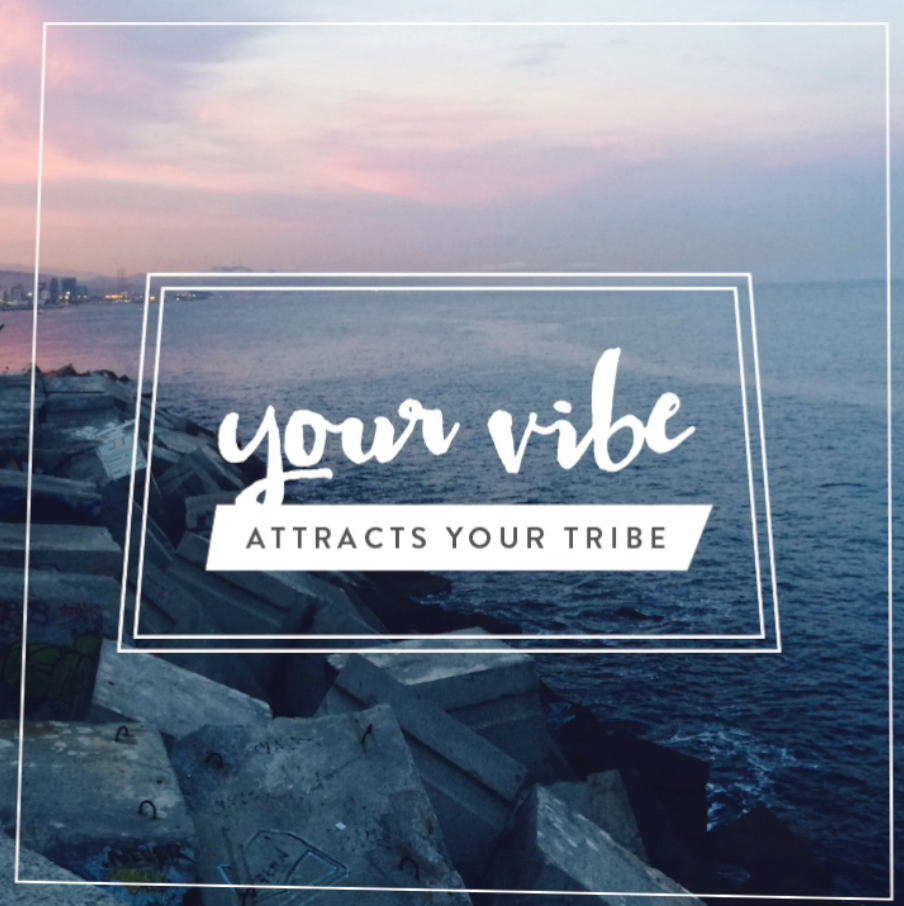 your-vibe-attracts-your-tribe